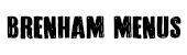 Brenham Menus